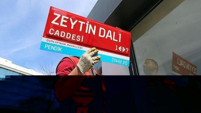 """İstanbul'da """"Zeytin Dalı Caddesi"""" tabelası asıldı"""